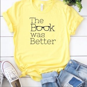 Tops - New The Book Was Better T-Shirt
